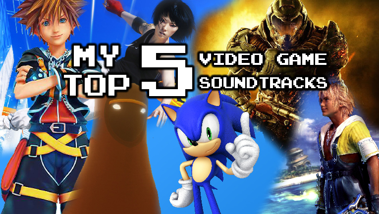 My Top 5 Video Game Soundtracks